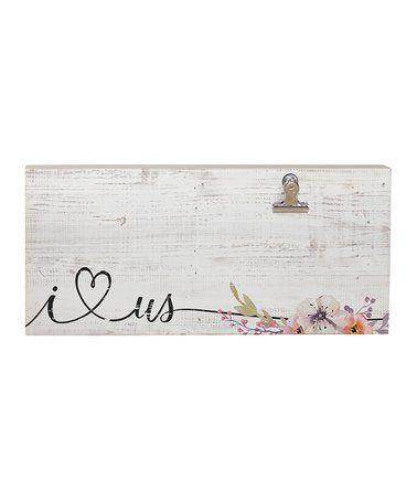 'I Love Us' Clip Wall Sign #zulily #zulilyfinds