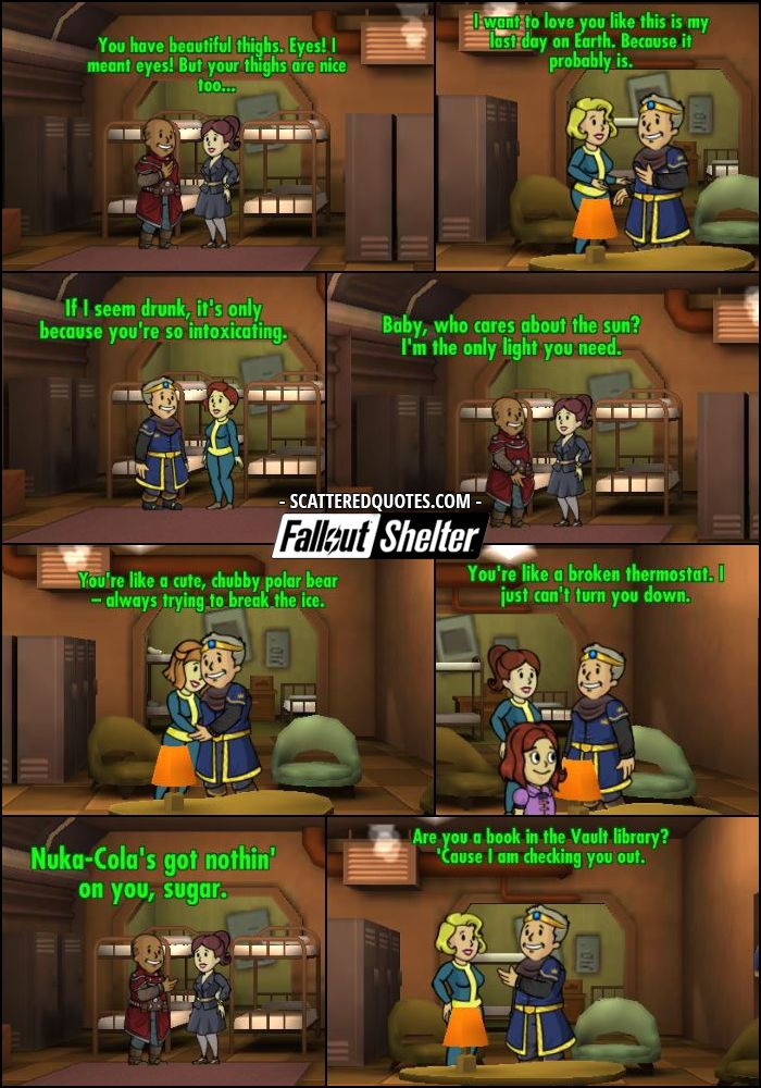 Hilarious Fallout Shelter Pick Up Lines (Quotes)