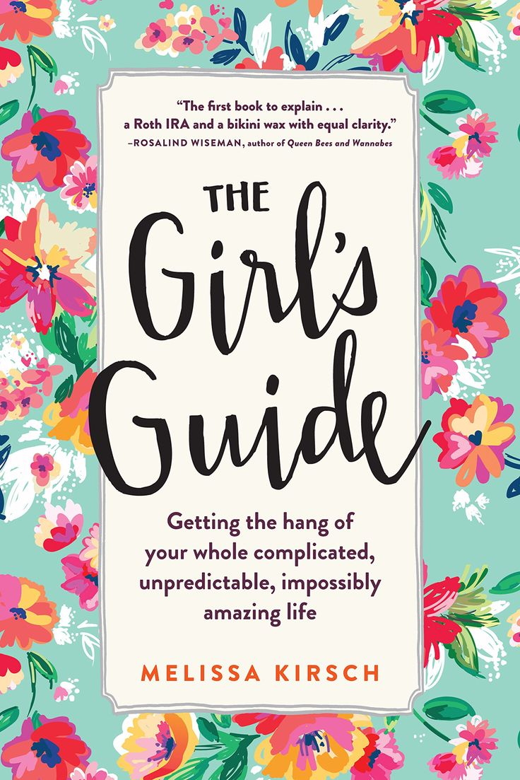 The Girl's Guide: Getting the hang of your whole complicated, unpredictable, impossibly amazing life:Amazon:Kindle Store