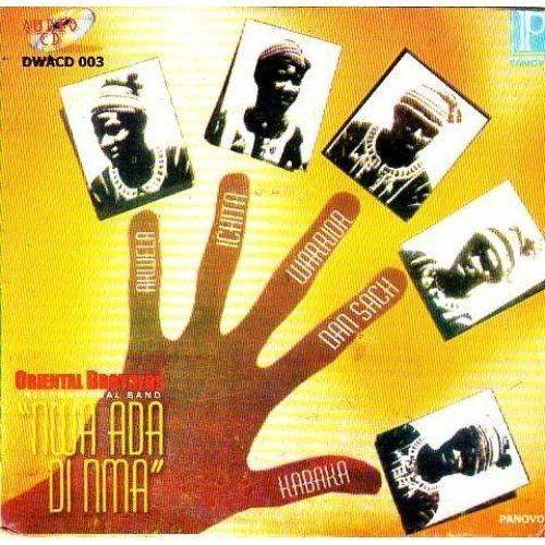 Oriental Brothers - Nwada Di Mma - CD