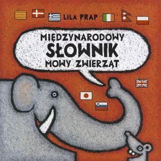 Międzynarodowy słownik mowy zwierząt - Wydawnictwo Media Rodzina - Książki, Audiobooki, eBooki