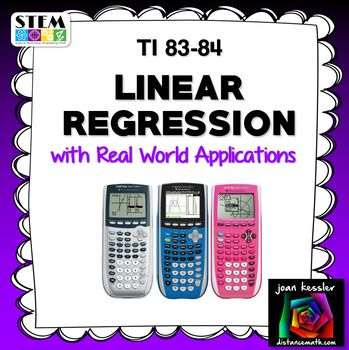 Statistics Linear Regression with Applications TI 83 84 This easy to follow handout helps you teach your students to use the TI 83 - 84 Graphing Calculator to enter data into lists, create a linear regression equation and to plot the equation along with the data.