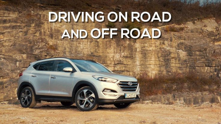 Hyundai Tucson | Driving on road and off road (4x4) --- In this video you can see driving shots of new Tucson form outside and inside the SUV.