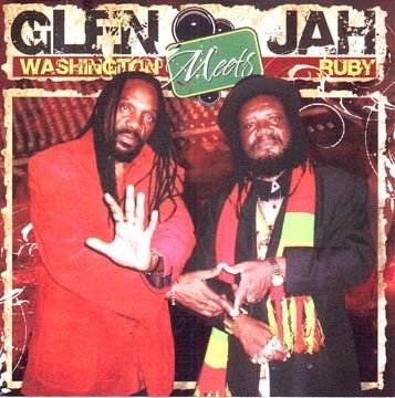 Glen Washington Meets Jah Ruby - Glen Washington & Jah Ruby