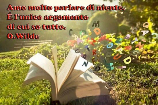 aforismi http://immaginiecitazioni.blogspot.it/2013/06/citazioni-di-owilde.html