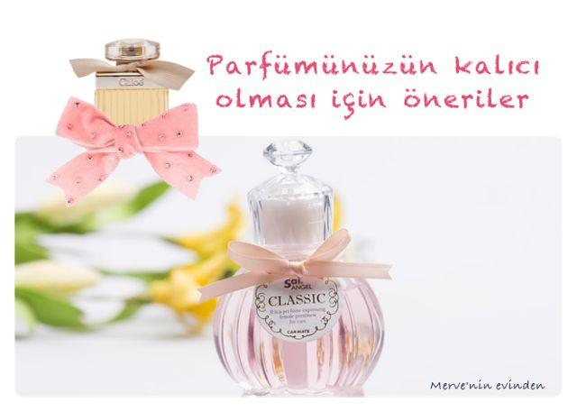 Merve'nin Evinden: Parfümün kalıcı olması için öneriler #parfume #kalıcı #merveninevinden #mervehome #home #güzellik
