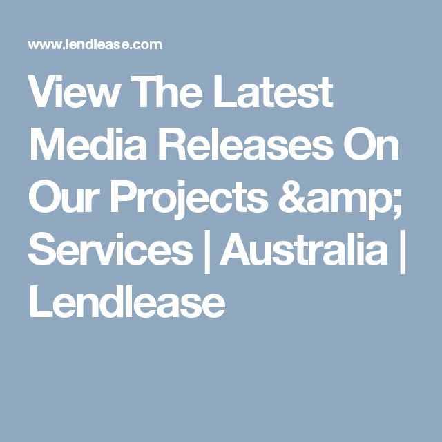 View The Latest Media Releases On Our Projects & Services   Australia   Lendlease