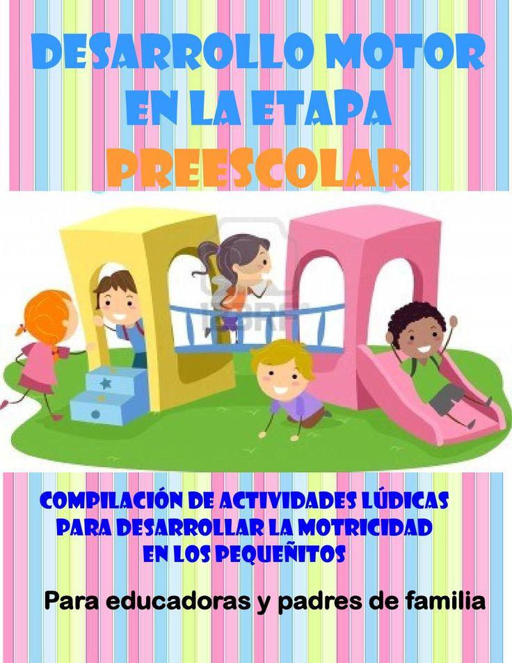 Desarrollo motor en la etapa preescolar by Araceli Romero - issuu