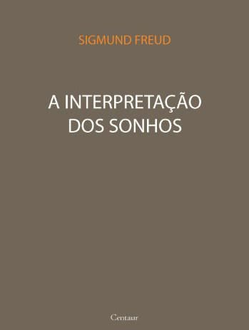 Download A Interpretacao Dos Sonhos - Sigmun Freud - pdf epub mobi