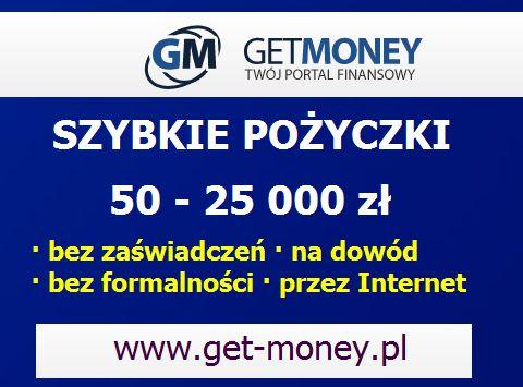 Szybkie pożyczki online wwww.get-money.pl