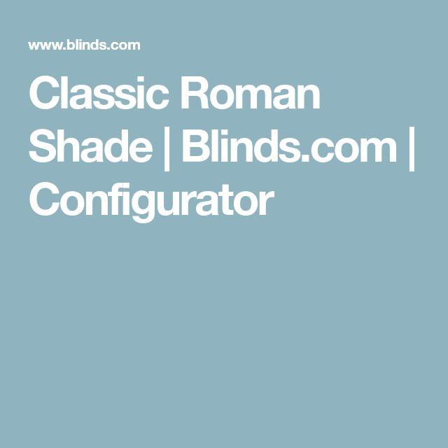 Classic Roman Shade   Blinds.com   Configurator