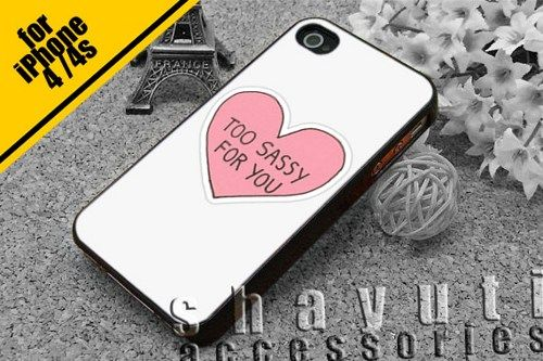 #white #too #sassy #for #you #love #pink #iPhone4Case #iPhone5Case #SamsungGalaxyS3Case #SamsungGalaxyS4Case #CellPhone #Accessories #Custom #Gift #HardPlastic #HardCase #Case #Protector #Cover #Apple #Samsung #Logo #Rubber #Cases #CoverCase
