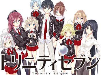 Trinity Seven (Akio, Mira, Arin, Yui, Levi, Lilith, Selena, Lieselotte, and Arata)