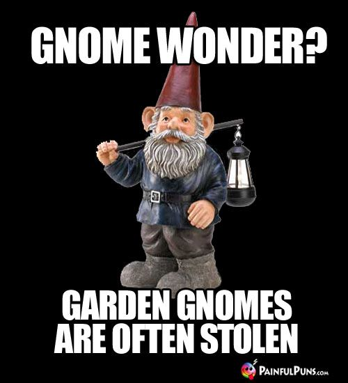 Ravishing  Beste Ideen Over Funny Garden Gnomes Op Pinterest  With Lovely Garden Gnomes Are Often Stolen With Endearing Porters English Restaurant Covent Garden Also Garden Wicker Chairs In Addition Garden Cricket Nets And The Roof Gardens Kensington As Well As Dobbies Garden Centre Sheffield Additionally Busch Gardens Florida From Nlpinterestcom With   Lovely  Beste Ideen Over Funny Garden Gnomes Op Pinterest  With Endearing Garden Gnomes Are Often Stolen And Ravishing Porters English Restaurant Covent Garden Also Garden Wicker Chairs In Addition Garden Cricket Nets From Nlpinterestcom