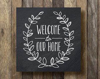 Welcome to our Home Sign - Instant Download Printable - Chalkboard Printable - Welcome to our Home Printable - Chalkboard Typography Print