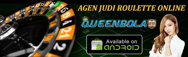 Roulette Online Terpercaya  http://queenbola99.com/roulette-online-terpercaya/