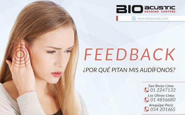 Audifonos para Sordera: FEEDBACK ¿Por qué pitan mis audífonos?