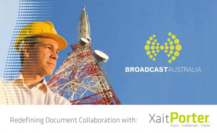 Broadcast Australia signed with Xait. Broadcast Australia owns and operates one of the most extensive terrestrial broadcast transmission networks in the world.