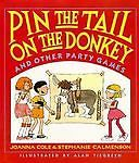 Pin the Tail on the Donkey: And Other Party Games  Book Joanna Cole Game Inside
