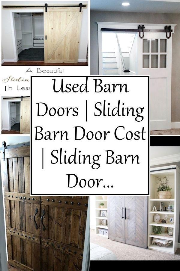 Used Barn Doors Sliding Barn Door Cost Sliding Barn Door System In 2020 Bifold Barn Doors Barn Doors Sliding Barn Style Sliding Doors