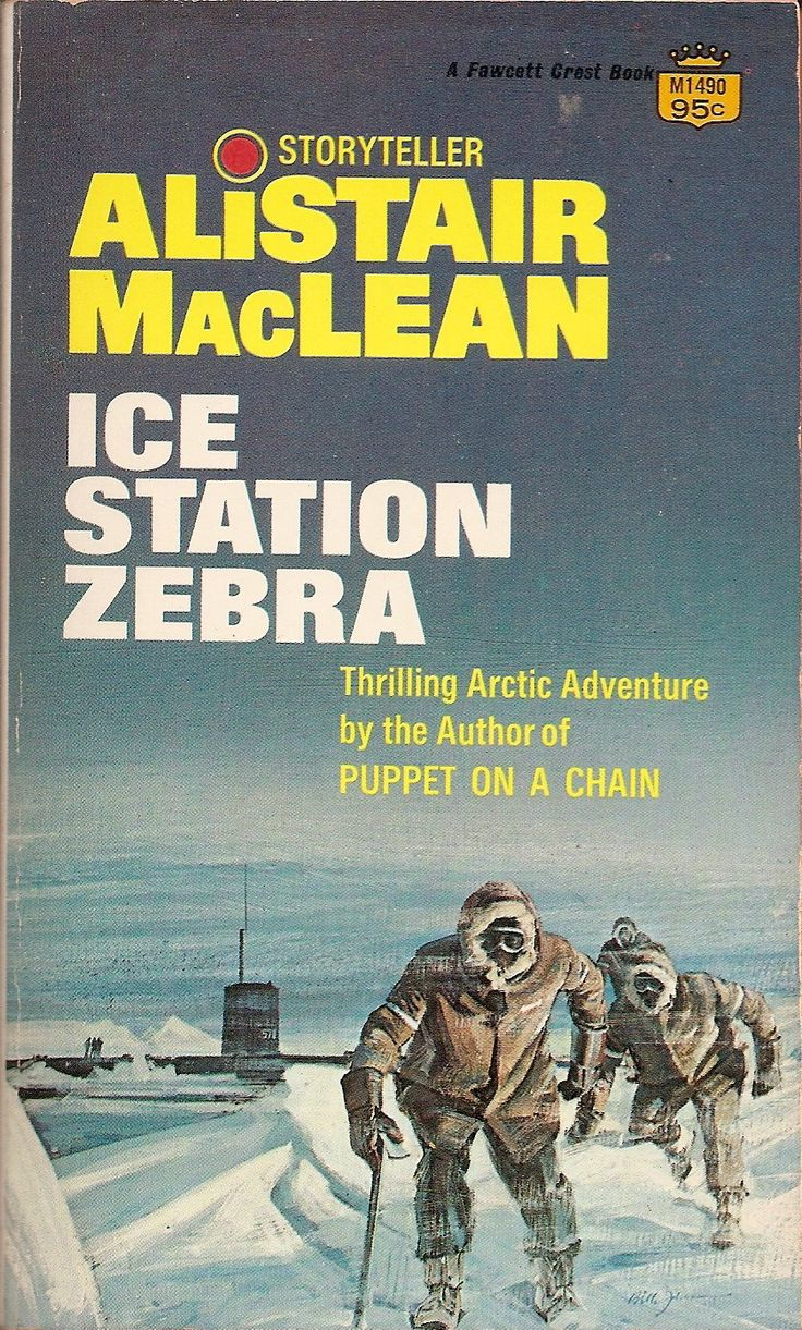 alistair maclean book covers | Ice Station Zebra - Alistair MacLean | My Books - A Cover Gallery | P ...