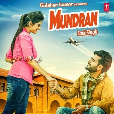 Mundran Is The Single Track By Singer Laddi Singh.Lyrics Of This Song Has Been Penned By Kharak Singh only at Mp3mad.com