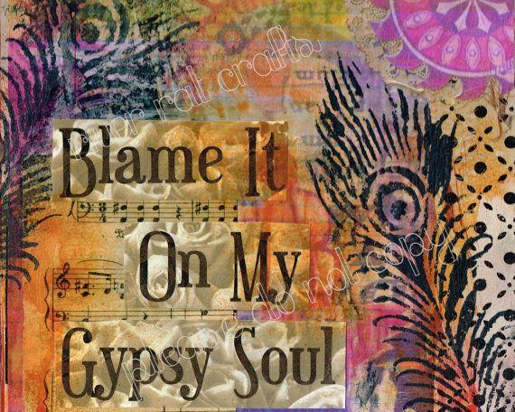 blame it on my gypsy soul printable boho wall by riverratcrafts