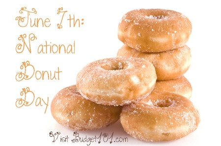 June 7th National Donut Day- learn how it started,how to make your own donuts and where to get FREE donuts too! Click on photo for more