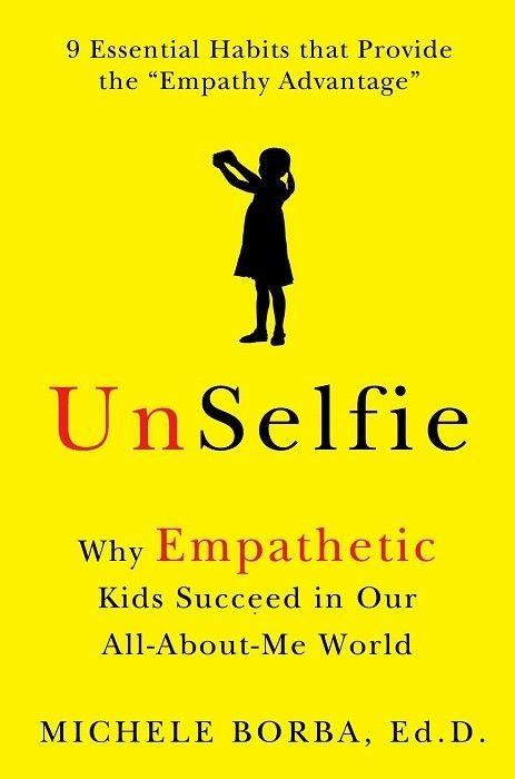 UnSelfie:+Why+Empathetic+Kids+Succeed+in+Our+All-About-Me+World+on+www.amightygirl.com