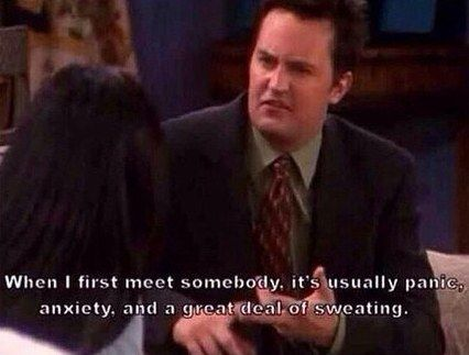 "And this is you meeting new people. | 35 ""Friends"" Quotes That Perfectly Sum Up Your Life"