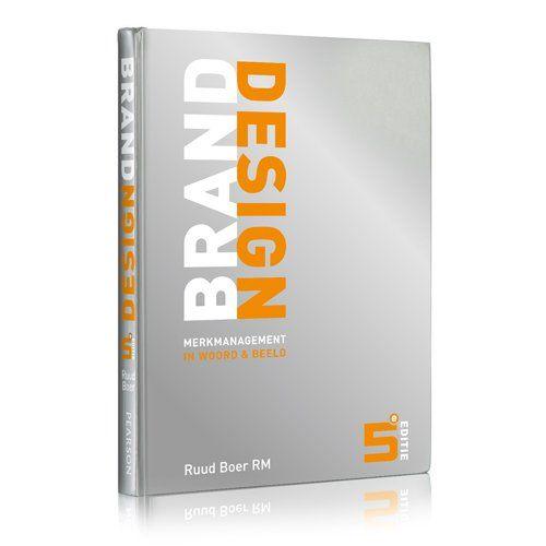 Brand design, Ruud Boer   01/52   Boek volkennis over sterke merken. Inclusief mooie praktijkvoorbeelden over relevante merkidentiteit, onderscheidende visuele identiteit en geloofwaardige merkuitingen.