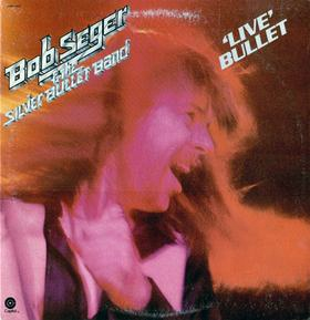 Bob Seger - Live Bullet The greatest Seger album ever!