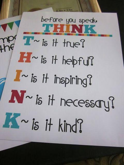 T.H.I.N.K For more good ideas for teachers - http://pinterest.com/cleverclassroom/good-teaching-ideas/