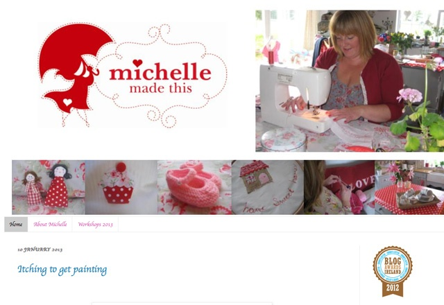 Michelle Made This  http://michellemadethis.blogspot.ie/  Shortlisted in the Best Craft Blog Category Blog Awards Ireland 2012