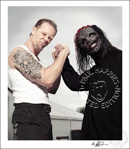 James Hetfield and Corey Taylor. My 2 favorite front men EVER! The voices of these two men blow me away! I would die from fangirl overload seeing these two perform together!
