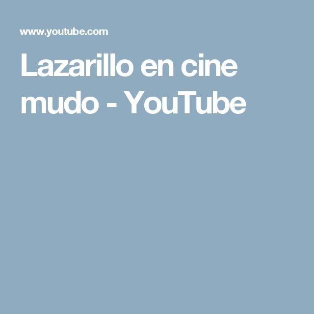 Lazarillo en cine mudo - YouTube