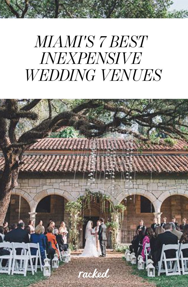 Seven Of Miamiu0027s Most Affordable And Attractive Wedding Venues