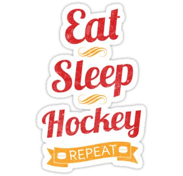 Eat sleep hockey repeat stickers by gamefacegear check out these