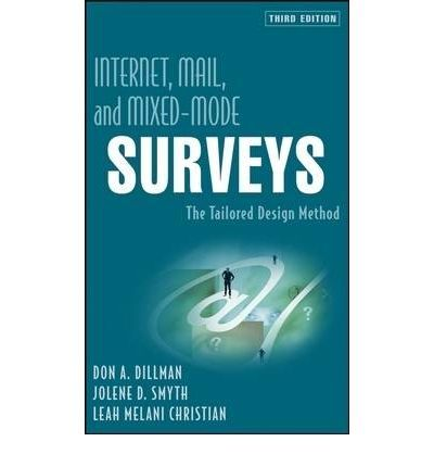 #newbooks - Dillman, Don A., 1941- / Internet, mail, and mixed-mode surveys : the tailored design method - HM538 DIL