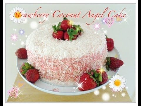 Strawberry Coconut Angel Cake Tutorial