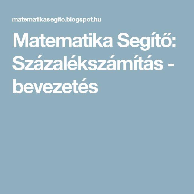 Matematika Segítő: Százalékszámítás - bevezetés
