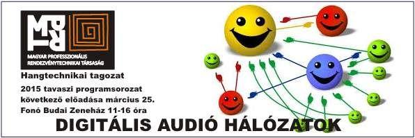 Digitális Audio Hálózatok aProAudio