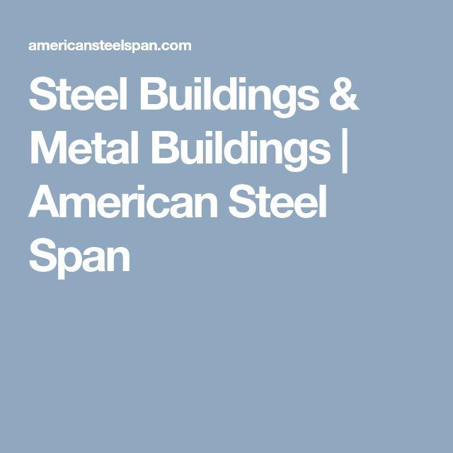 Steel Buildings & Metal Buildings | American Steel Span
