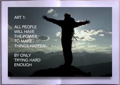 ART 1: All people will have the power to make things happen.