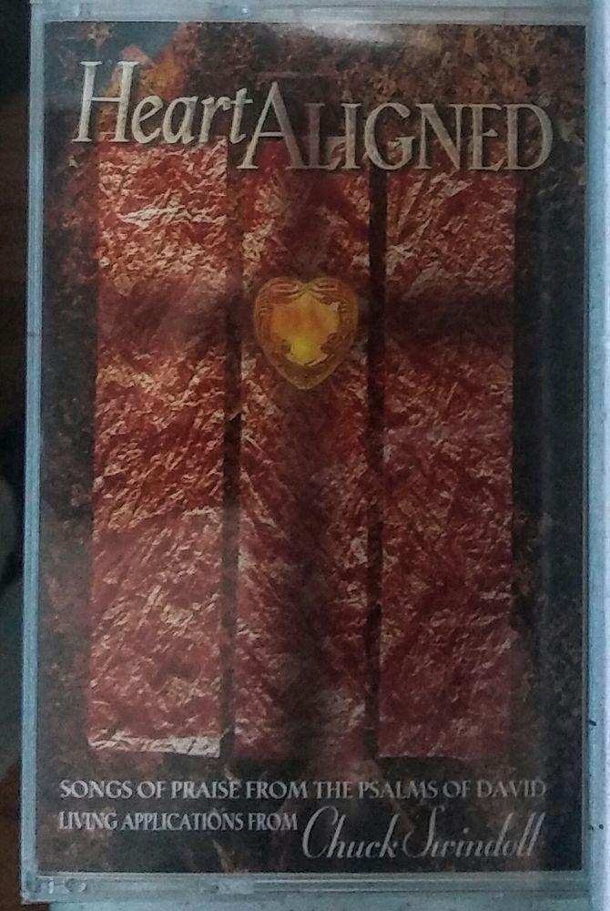 Heart Aligned Songs of Praise from th Psalms of David New! Chuck Swindoll Cassette HTF Cassette! See now on EBAY $15.99 Free Shipping Brand New!