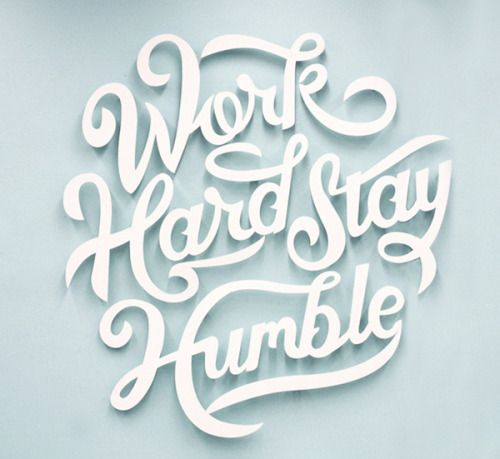 Work Hard Stay Humble  by Clarke Harris