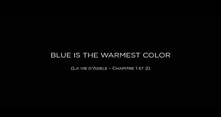 LA VIE D'ADÈLE CHAPITRES 1 ET 2 - Abdellatif Kechiche (2013) // Blue Is the Warmest Color