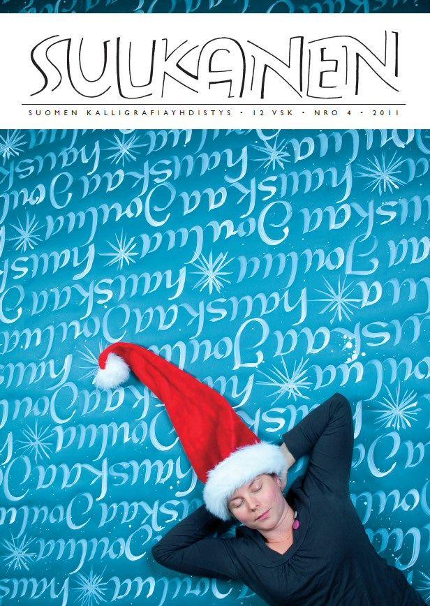 Sulkanen-lehti www.kalligrafia.org Haluatko 4x vuodessa ilmestyvän kalligrafialehden? Ota yhteyttä puheenjohtaja@kalligrafia.org