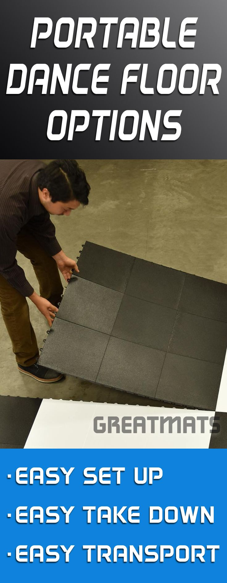 Look for portable dance floors that are easy to set up, take down and transport at Greatmats.