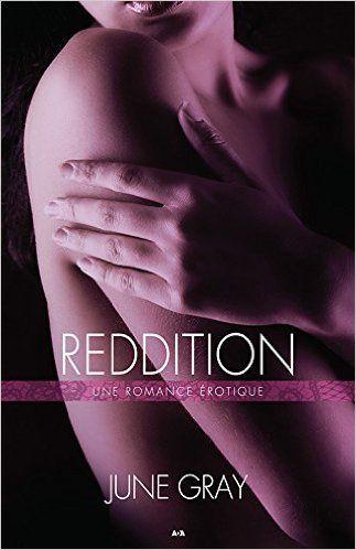 Désarmement, tome 3 - Reddition: June Gray: 9782897527433: Books - Amazon.ca